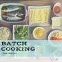 Iniciación al batch cooking